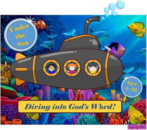 "VBS 2017 - Theme: ""Under the Sea - Diving into God's Word!"""