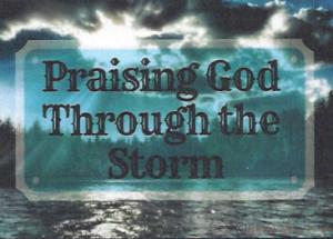 09-02-18-Praising-God-Through-The-Storm