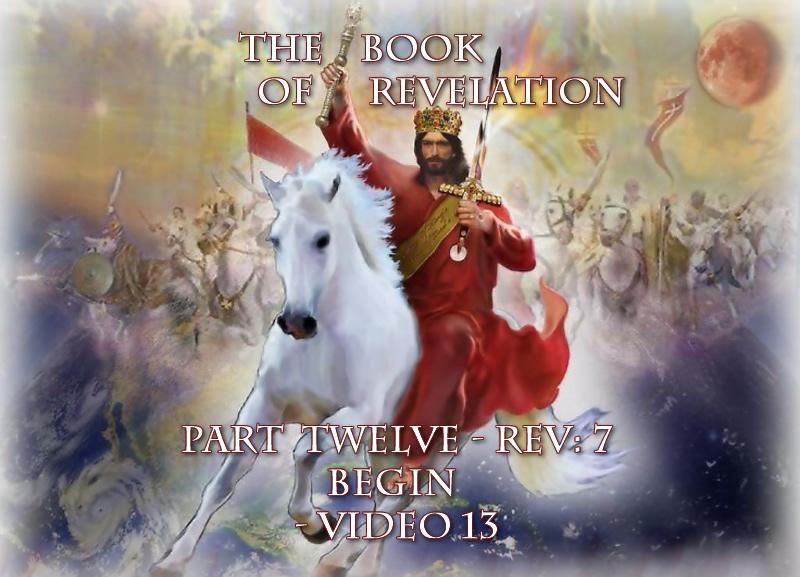 Part-12-Video-13-Jesus Revelation
