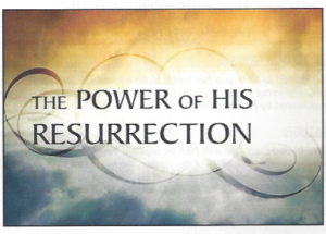 04-25-21-Is-The-Resurrection-Power-of-Christ-In-Us-Already
