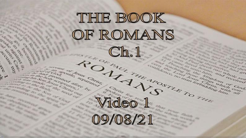 Book of Romans - 09-08-21